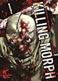 Killing Morph: Bd. 1 - Masaya Hokazono