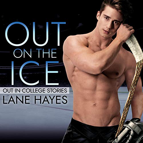 Out on the Ice Audiobook By Lane Hayes cover art