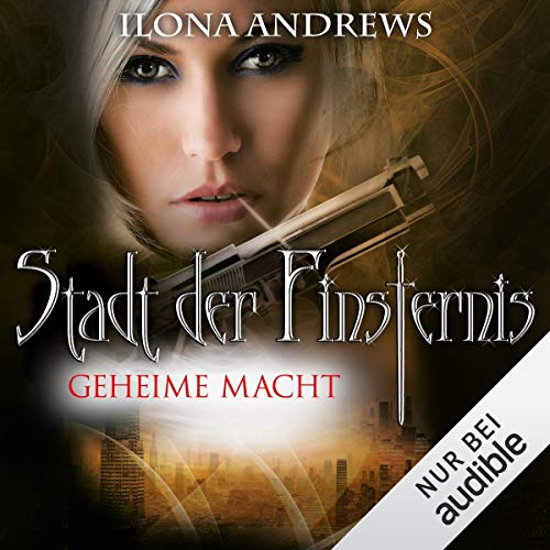 Geheime Macht     Stadt der Finsternis 6              By:                                                                                                                                 Ilona Andrews                               Narrated by:                                                                                                                                 Gabriele Blum                      Length: 12 hrs and 57 mins     Not rated yet     Overall 0.0