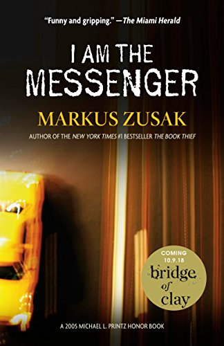 I Am the Messenger by [Markus Zusak]