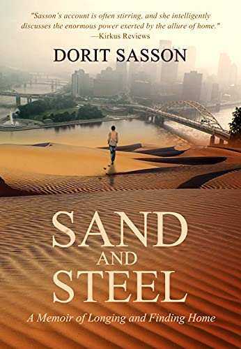 Sand and Steel: A Memoir of Longing and Finding Home