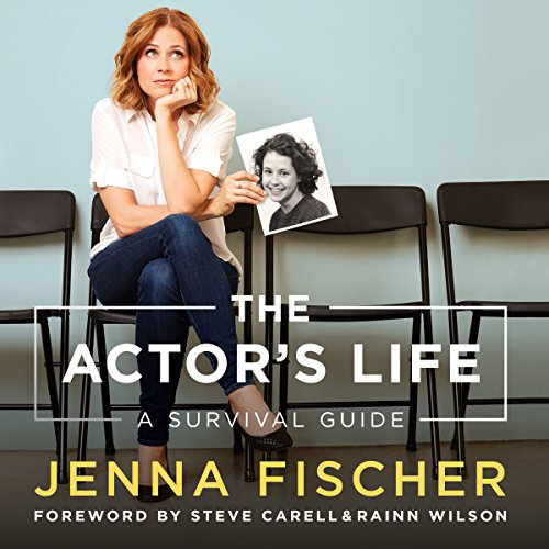 The Actor's Life     A Survival Guide              By:                                                                                                                                 Jenna Fischer                               Narrated by:                                                                                                                                 Jenna Fischer,                                                                                        Rainn Wilson                      Length: 7 hrs and 29 mins     939 ratings     Overall 4.7