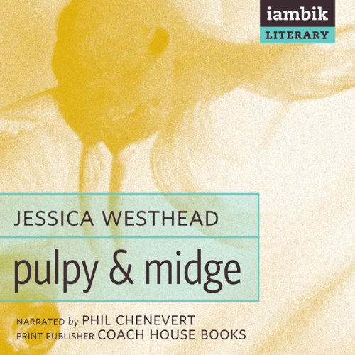 Pulpy and Midge  Audiolibri