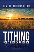 Tithing: God's Proven Resource