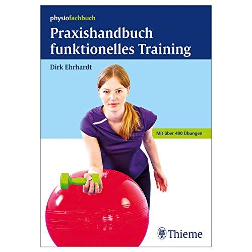 """Buch """"""""Praxishandbuch funktionelles Training"""""""" Über 400 Übungen auf 404 Seiten"""