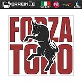 erreinge Sticker Forza Toro Torino Supporter Calcio Ultras Adesivo Sagomato in PVC per Decalcomania Parete Murale Auto Moto Casco Camper Laptop - cm 35