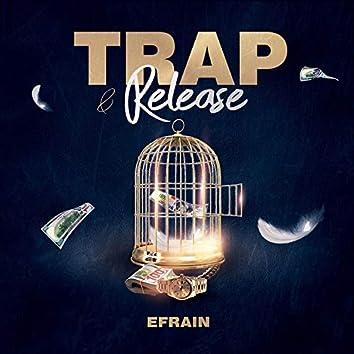 Trap & Release