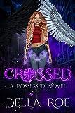 Crossed (Possessed Book 1)