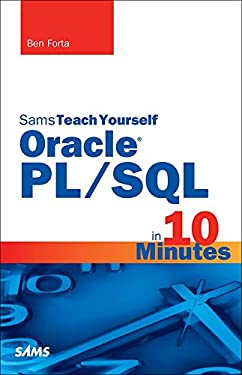 Oracle PL/SQL in 10 Minutes, Sams Teach Yourself: STY Oracle PL/S 10min ePub _1