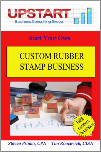 Custom Rubber Stamp Business (English Edition)
