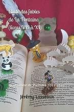 Étude des Fables de La Fontaine (livres VII à XI): programme de Première 2019-2020 (Bac de français en Première) (French Edition)
