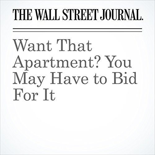 Want That Apartment? You May Have to Bid For It copertina