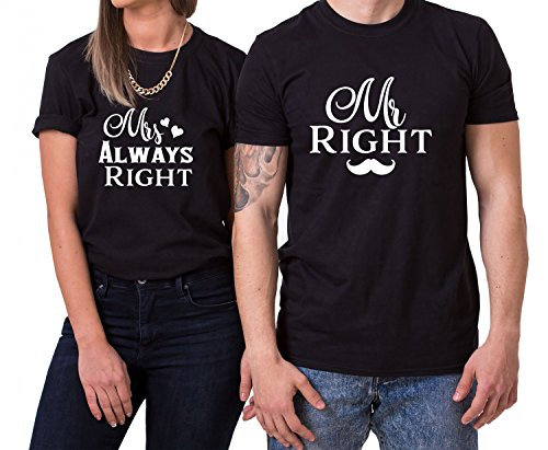 Mr Right Mrs Always Right King Queen...
