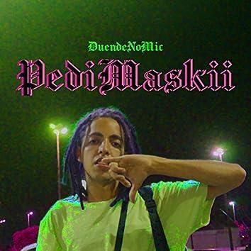 Pedimaskii (feat. Quintal Da Arte)