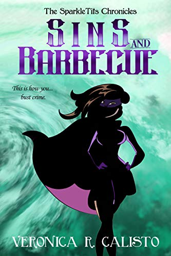 Sins and Barbecue (The SparkleTits Chronicles Book 2) (English Edition)