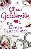 Der Club der Gaunerinnen: Roman (German Edition)