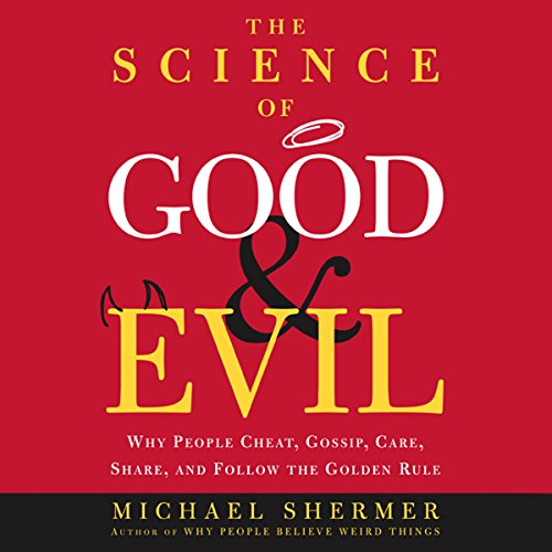 Couverture de The Science of Good and Evil