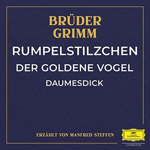 Rumpelstilzchen / Der goldene Vogel / Daumesdick Titelbild