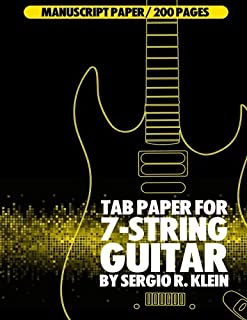 TAB Paper for 7-String Guitar: 200 of TAB Paper for 7-String Guitar (Manuscript Paper for 7-String Guitar) (Volume 4)