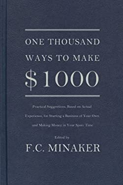 One Thousand Ways to Make 1000 by Minaker, F.C. (2011) Paperback