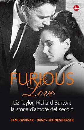 Furious love (Nuovi saggi)