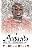 Audacity: Memoirs of Transitioning