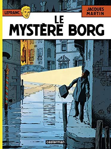 Lefranc, Tome 3 : Le mystère Borg
