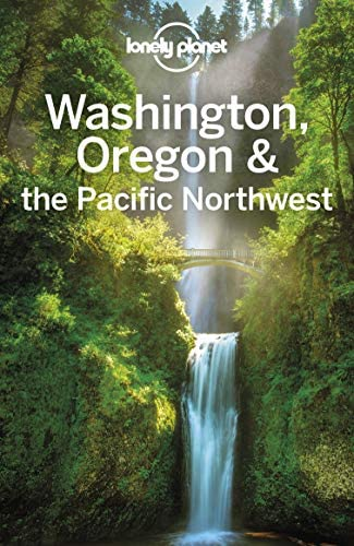 Lonely Planet Washington Oregon the Pacific Northwest Travel Guide product image