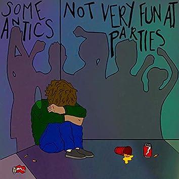 Not Very Fun at Parties