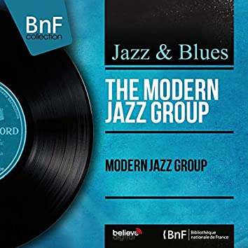 Modern Jazz Group (feat. Lucky Thompson) [Mono Version]