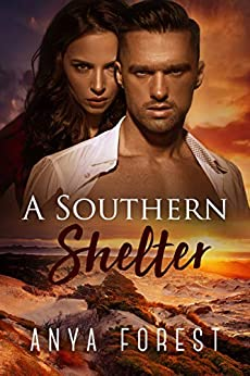 A Southern Shelter (Across the Strait Book 2) by [Anya Forest]