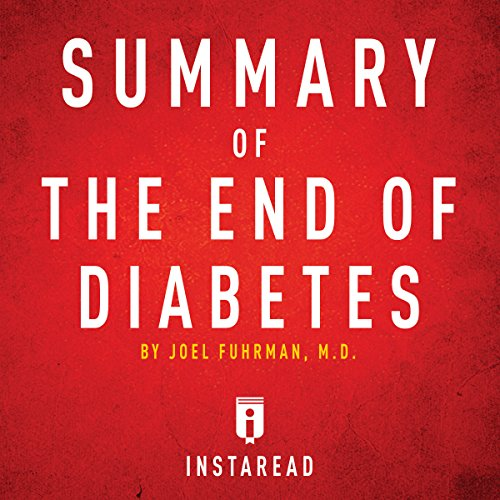 Summary of The End of Diabetes by Joel Fuhrman cover art