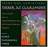 Poems & Variations Tikker at Claremont by Dupre (2003-09-23)