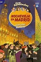 Nochevieja en Madrid : Level A1 with Free Access to Web Audio (Los Fernandez)