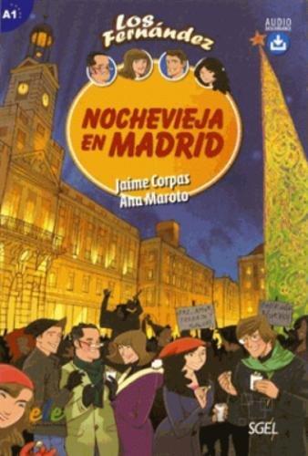 Nochevieja en Madrid (Los Fernandez)