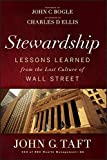 Stewardship: Lessons Learned from the Lost Culture of Wall Street (English Edition)