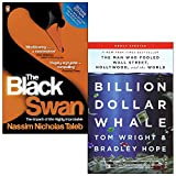 The Black Swan The Impact of the Highly Improbable By Nassim Nicholas Taleb and Billion Dollar Whale By Tom Wright 2 Books Collection Set