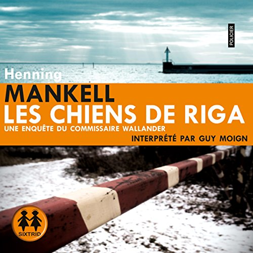 Les chiens de Riga                   By:                                                                                                                                 Henning Mankell                               Narrated by:                                                                                                                                 Guy Moign                      Length: 8 hrs and 56 mins     Not rated yet     Overall 0.0