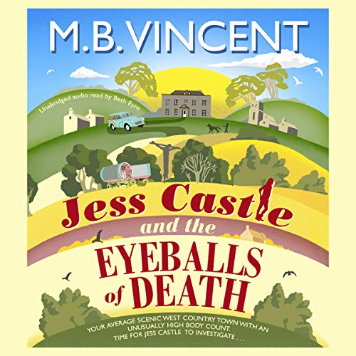 Jess Castle and the Eyeballs of Death Titelbild