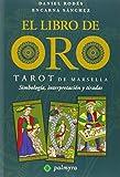 Libro De Oro, El - Tarot De Marsella -