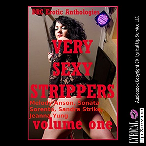 Very Sexy Strippers, Volume One audiobook cover art