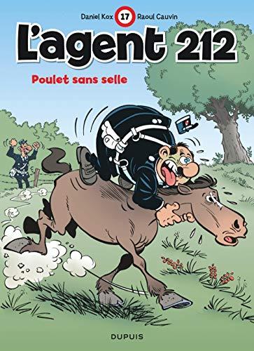 L'agent 212, tome 17 : Poulet sans selle