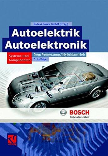 Autoelektrik/Autoelektronik (Bosch Fachinformation Automobil)