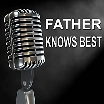 Father Knows Best - Old Time Radio Show