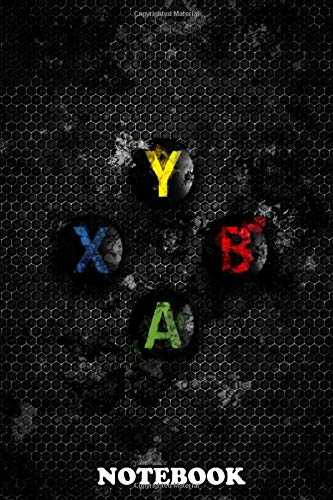 Notebook: Dark Xbox Buttons With Splatter Effect This Gaming Art , Journal for Writing, College Ruled Size 6