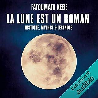 Couverture de La Lune est un roman