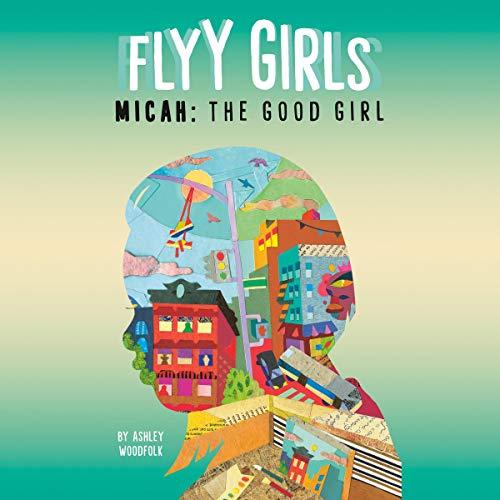 Micah: The Good Girl cover art