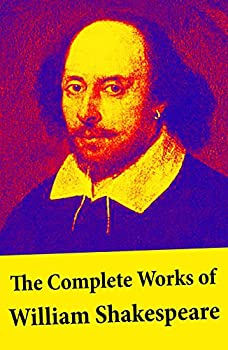 The Complete Works of William Shakespeare Kindle eBook