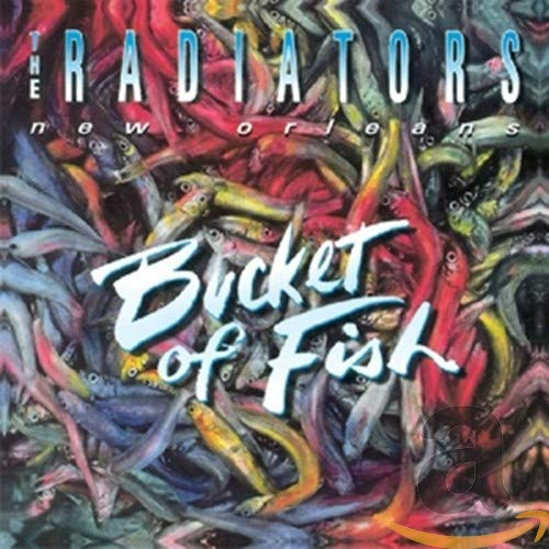 Radiators - Bucket Of Fish