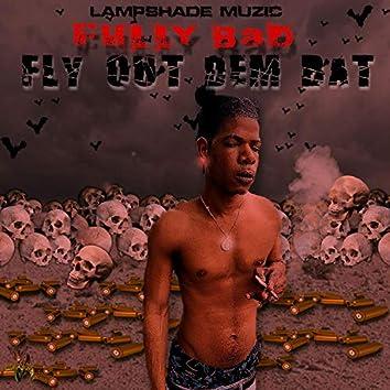 Fly Out Dem Bat